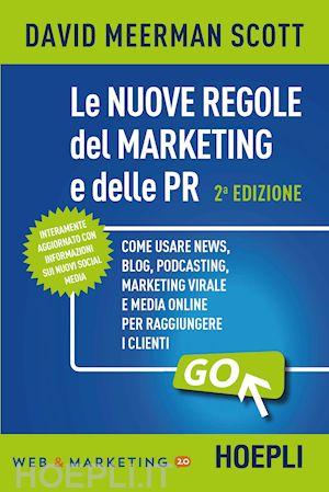 Le nuove regole del marketing e delle PR.